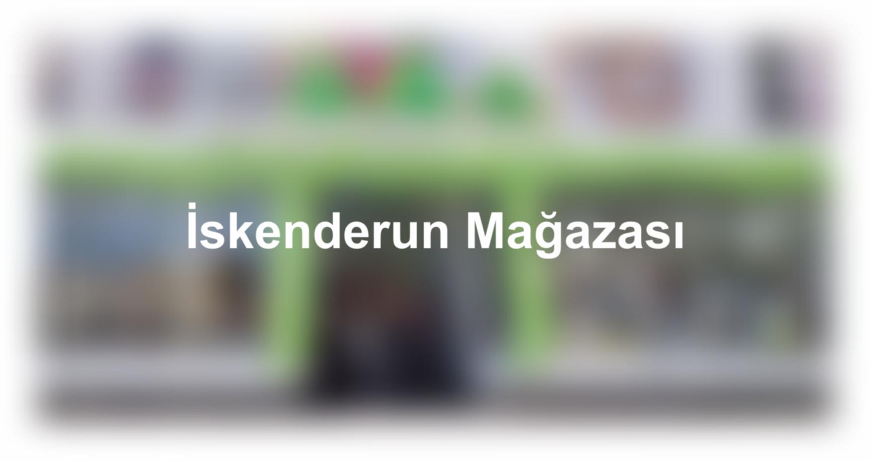 İskenderun Mağazası